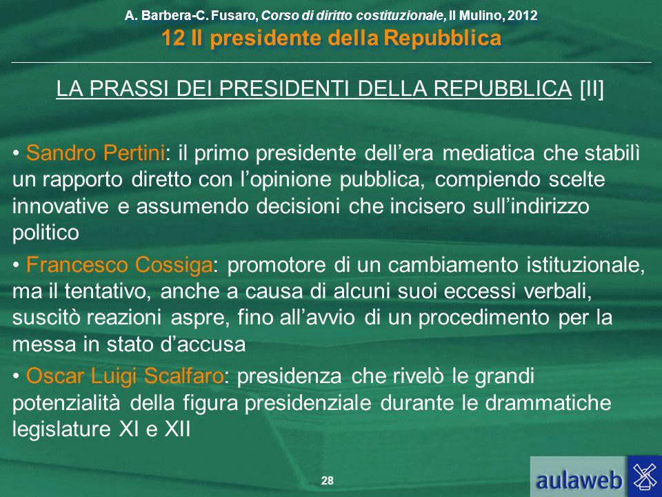 LA PRASSI DEI PRESIDENTI DELLA REPUBBLICA [II]
